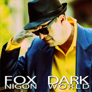 Fox Nigon - Single - Dark World