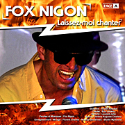 Fox Nigon - Double single - Laissez-moi chanter