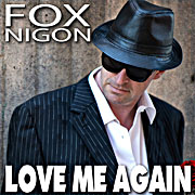 Fox Nigon - Single - Love me again