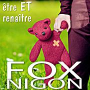 Album être et renaître du chanteur Fox Nigon